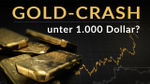 Gold-Crash unter 1.000 Dollar?
