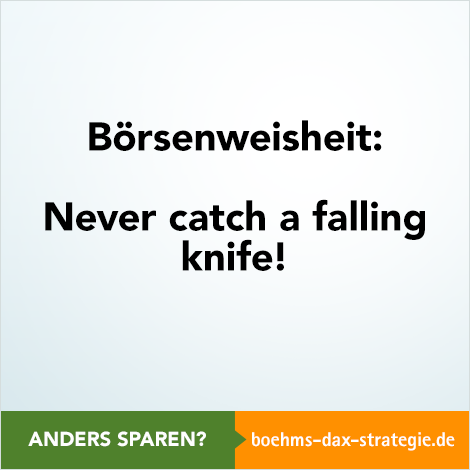never catch a falling knife