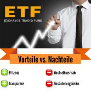ETFs Vorteile Nachteile